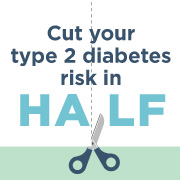 cut your type 2 diabetes risk in half